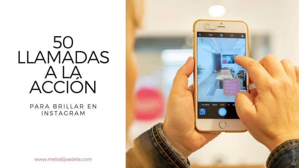 50 llamadas a la acción para tus posts en Instagram